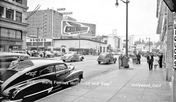 Hollywood and Vine Ave Hollywood CA circa 1948 I