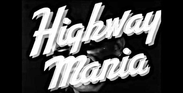 Highway Mania 1946